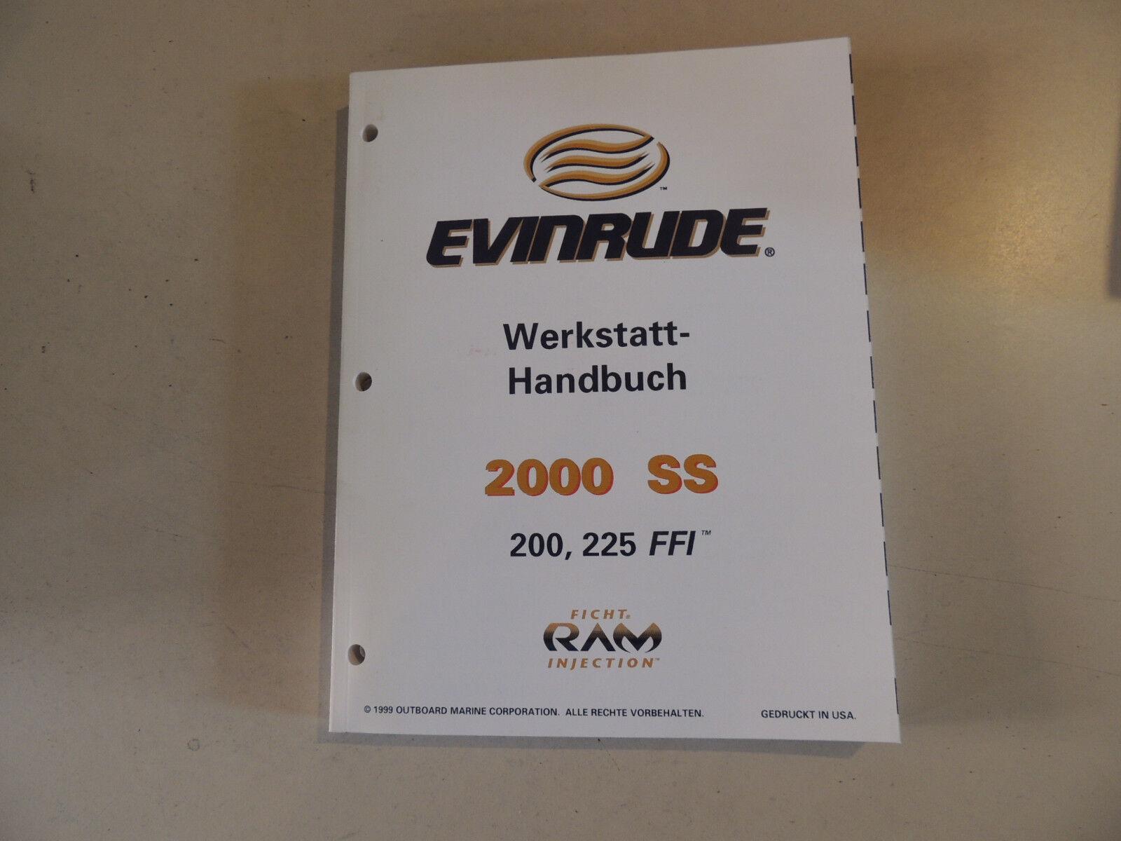 2000 Werkstatthandbuch Evinrude Außenborder 200 225 FFI Reparaturanleitung