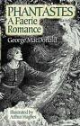 Phantastes: A Faerie Romance by George MacDonald (Paperback, 2005)