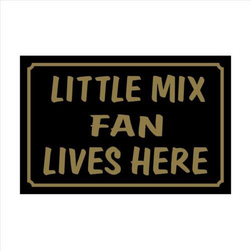 House Children Sticker Little Mix Fan Lives Here 160x105mm Plastic Sign