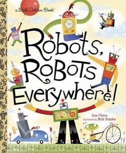 Robots-Robots-Everywhere-Little-Golden-Book-by-Fliess-Sue-Good-Book