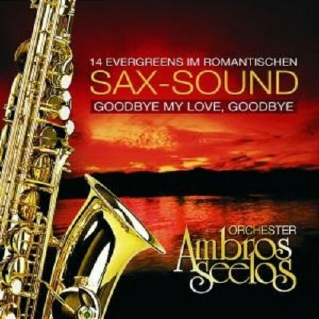 "ORCHESTER AMBROS SEELOS ""GOODBYE MY LOVE GOODBYE"" CD"