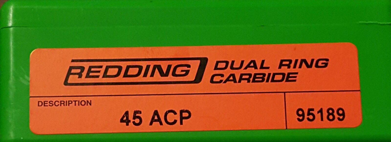 95189 REDDING 45 ACP DUAL RING CARBIDE SIZER - NEW - FREE SHIPPING