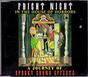 Details about FRIGHT NIGHT IN THE HOUSE OF HORRORS A JOURNEY OF SPOOKY  HALLOWEEN SOUND EFFECTS