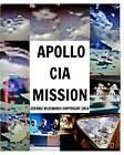 Apollo CIA Mission by Zdenko Mucibabic (Paperback / softback, 2017)