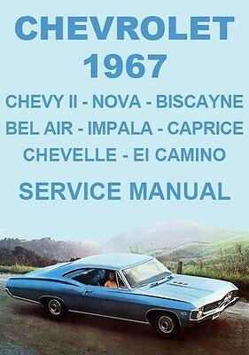 CHEVROLET 1967 WORKSHOP MANUAL: CHEVY II CHEVELLE NOVA IMPALA CAPRICE
