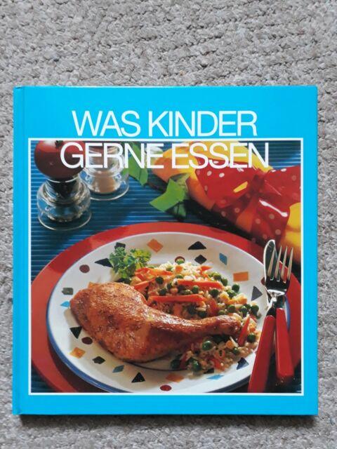 Was Kinder gerne essen - Kochbuch Kochen - gebundene Ausgabe