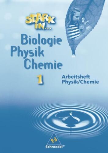 1 von 1 - Haas, Gerda - Stark in Biologie/Physik/Chemie: Arbeitsheft 1 - Physik/Chemie //3
