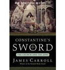 Constantine's Sword by James Carroll (Paperback, 2002)