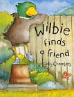 Wilbie Finds a Friend by Sally Chambers (Paperback, 2004)