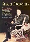 Sarcasms, Visions Fugitives and Other Short Works for Piano by Sergei Prokofiev (Paperback, 2000)