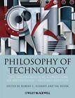 Philosophy of Technology: The Technological Condition: An Anthology by John Wiley & Sons Inc (Paperback, 2014)