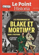 Les personnages de Blake et Mortimer dans l'Histoire. Le Point Historia 2014