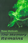 The Memory Remains by Rose McGrath (Paperback / softback, 2001)
