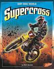 Supercross by Matt Doeden (Hardback, 2010)