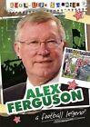 Alex Ferguson by Sarah Eason (Hardback, 2015)