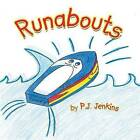 Runabouts by P.J. Jenkins (Paperback, 2011)