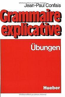 Schwerpunkte der französischen Gr...BuchZustand gut Grammaire explicative