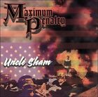 Uncle Sham by Maximum Penalty (CD, May-2011, I Scream Records)