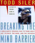 Breaking the Mind Barrier: The Artscience of Neurocosmology by Todd Siler (Paperback, 1997)
