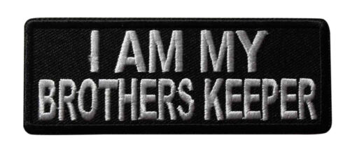 I Am My Brothers Keeper Iron On Patch Biker Motorcycle Novelty Sayings 053-H
