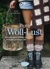 Pure Woll-Lust von Turid Lindeland (2015, Gebundene Ausgabe)