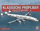 Klassische Propliner von Wolfgang Borgmann (2016, Gebundene Ausgabe)