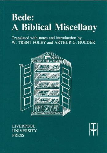 Bede: A Biblical Miscellany [Translated Texts for Historians LUP]