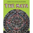The Maya by Franklin Watts, Tracey Kelly (Paperback, 2015)