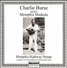 Memphis Highway Stomp Charlie Burse and Hi 0714298568721