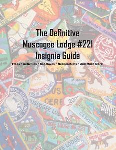 Muscogee-Lodge-221-Definitive-Insignia-Guide-by-David-Goza-Boy-Scout