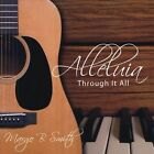 Alleluia Through It All by Margo B. Smith (CD, May-2012, Margo B. Smith)