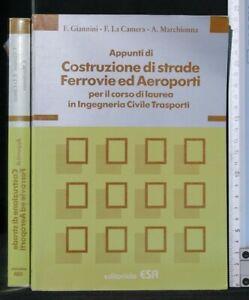 APPUNTI DI COSTRUZIONE DI STRADE FERROVIE ED AEROPORTI. AA.VV. ESA.