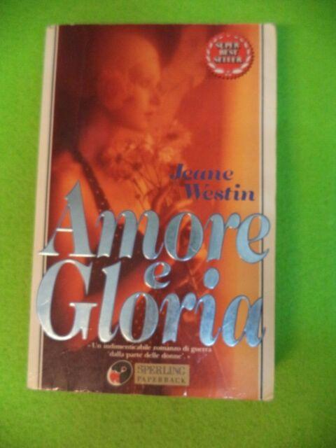 BOOK LIBRO AMORE E GLORIA Jeane Westin SPERLING PAPERBACK 1993 (L55c)