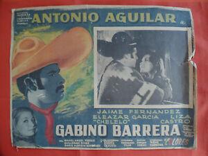 orig. Filmposter Rene Cardona's GABINO BARRERA ,1965, Antonio Aguilar, 40x31 cm