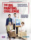The Big Painting Challenge by Rosa Roberts (Hardback, 2015)