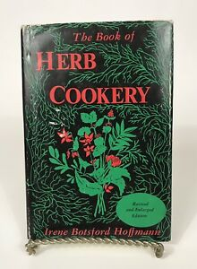 The-Book-of-Herb-Cookery-1957-Recipes-Irene-Hoffman-Revised-Enlarged-Hardcover