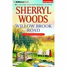 Willow Brook Road by Sherryl Woods (CD-Audio, 2016)