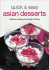 Quick and Easy Asian Desserts by Tuttle Publishing (Spiral bound, 2009)