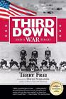 Third down and a War to Go by Terry Frei (2007, Paperback)
