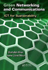 Green Networking and Communications: ICT for Sustainability by Taylor & Francis Inc (Hardback, 2013)
