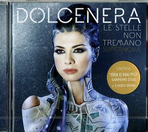 DOLCENERA LE STELLE NON TREMANO SUPERNOVAE (SANREMO 2016) CD NUOVO SIGILLATO