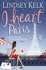 I Heart Paris (I Heart Series, Book 3) by Lindsey Kelk (Paperback, 2010)