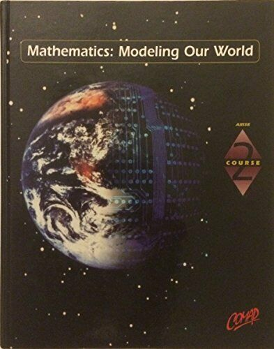 Comap Course 2  Mathematics  Modeling Our World
