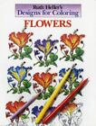 Designs for Coloring: Designs for Coloring - Flowers by Ruth Heller (1990, Paperback)