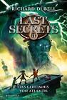 Last Secrets - Das Geheimnis von Atlantis von Richard Dübell (2016, Gebundene Ausgabe)