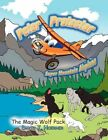 Peter Protector Super Mountain Airplane by David J Hoerner 9781450024785
