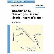 Introduction to Thermodynamics and Kinetic Theory of Matter by Anatoly I....