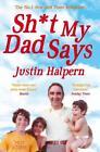 Shit My Dad Says von Justin Halpern (2011, Taschenbuch)