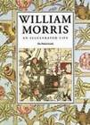 William Morris: An Illustrated Life by Jane Drake (Paperback, 1996)