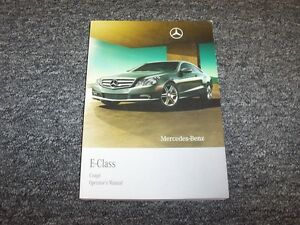 2010 mercedes benz e350 e550 e63 amg e class coupe owner owner s rh ebay com 2010 ford e350 owners manual pdf 2010 mercedes e350 comand manual